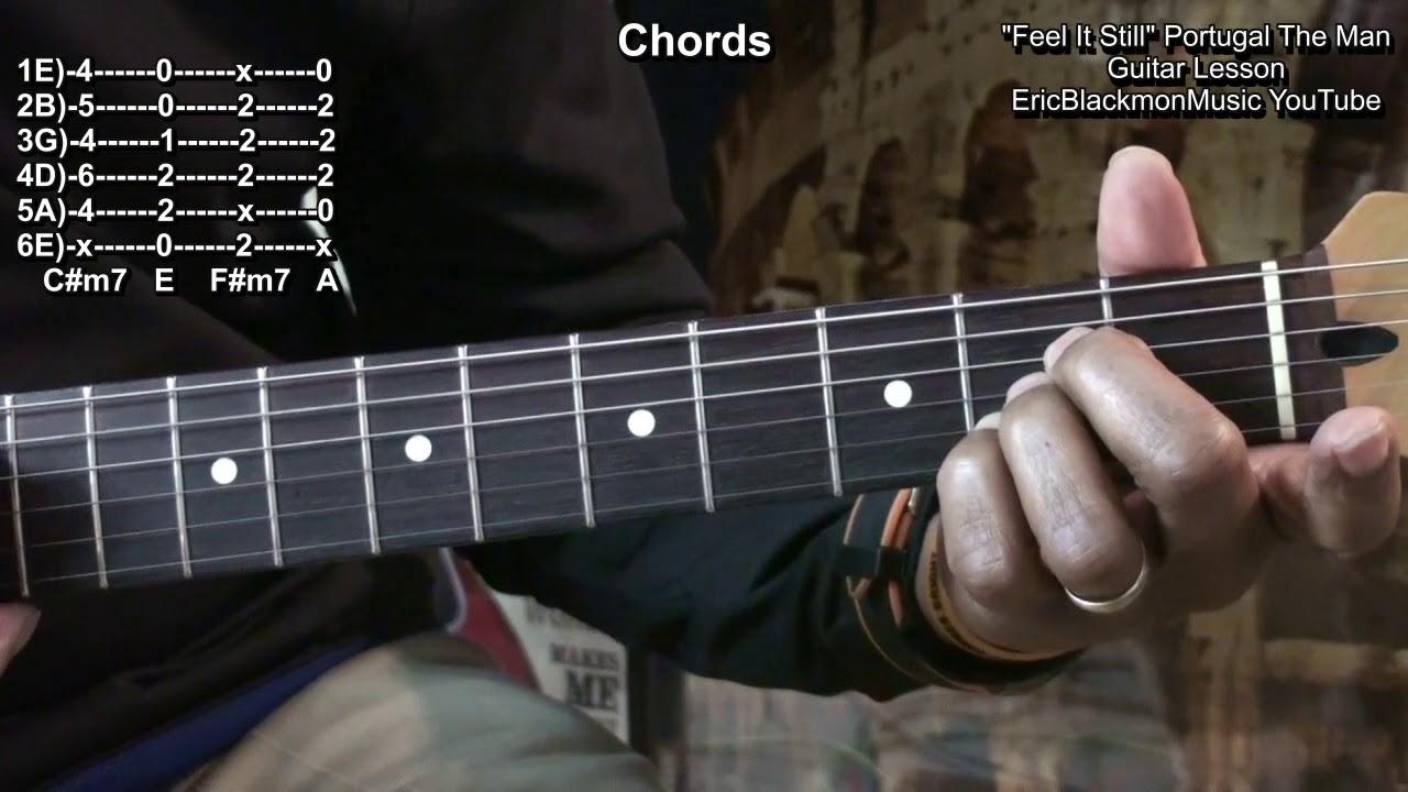 Feel It Still Portugal The Man Guitar Lesson Riffs Chords