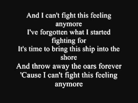 Chicago - I Can't Fight This Feeling Anymore Lyrics