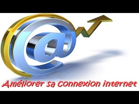 Am liorer sa connexion internet youtube - Ameliorer connexion internet ...