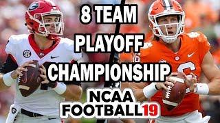 #2 Clemson vs #5 Georgia - 8 Team Playoff National Championship (NCAA Football Simulation)