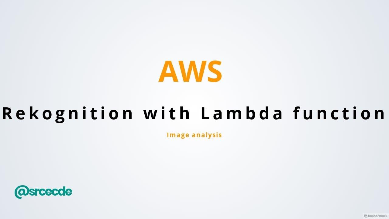 AWS: Image analysis using Rekognition via Lambda function