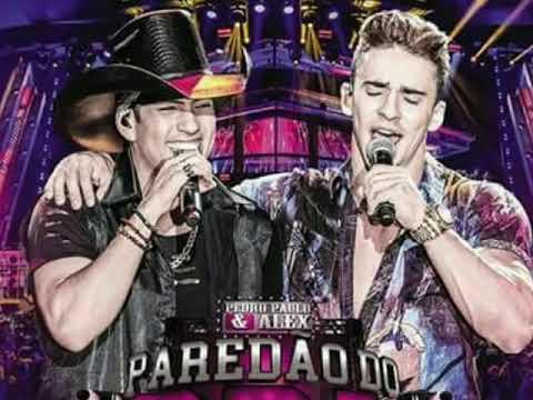Pedro Paulo e Alex-(Ai bebe) Música nova completa