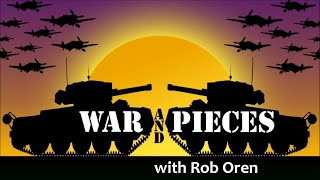 War and Pieces  Live Show ! With Special Guests