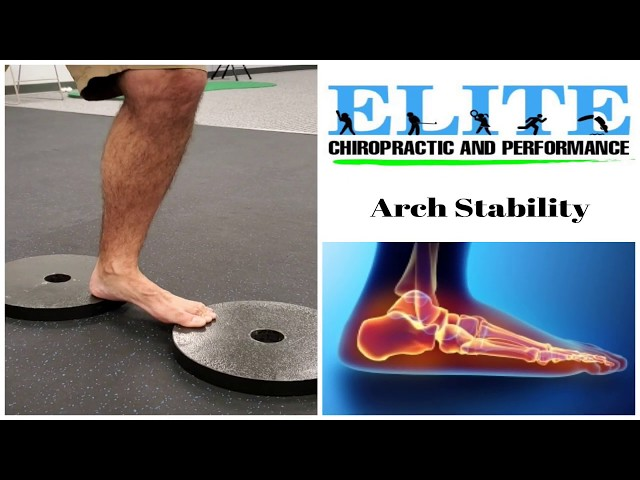 How To Improve Arch Stability | Chesterfield Chiropractor