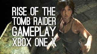 Rise of the Tomb Raider Xbox One X Gameplay: Rise of the Tomb Raider 4k Gameplay