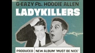 G Eazy Lady Killers Feat Hoodie Allen) (clean) HD high quality