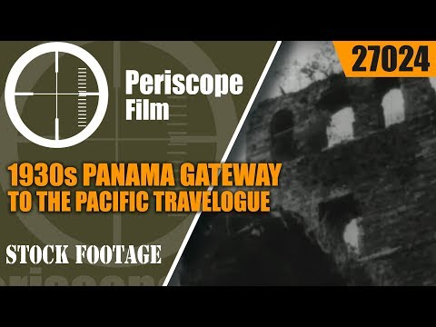 1930s PANAMA GATEWAY TO THE PACIFIC TRAVELOGUE   27024