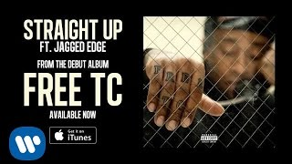 Ty Dolla Sign ft. Jagged Edge - Straight Up
