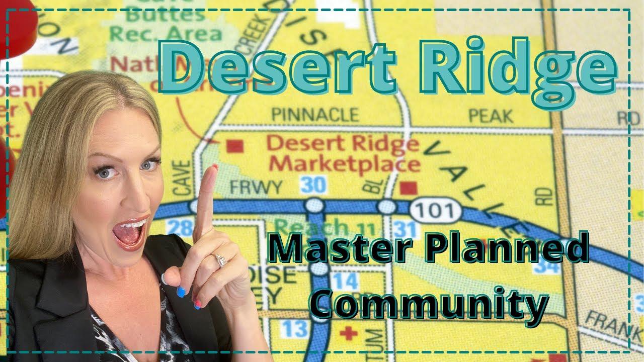 Desert Ridge Master Planned Community