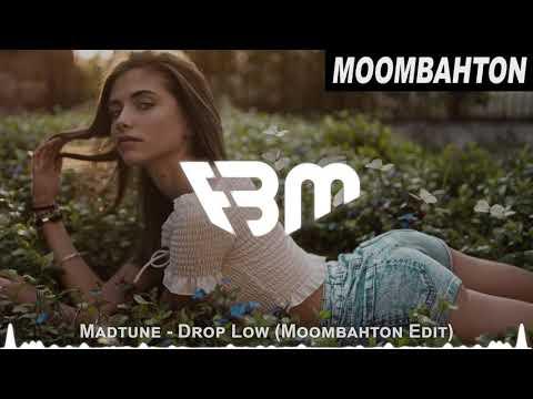 Madtune - Drop Low Moombahton Edit  FBM