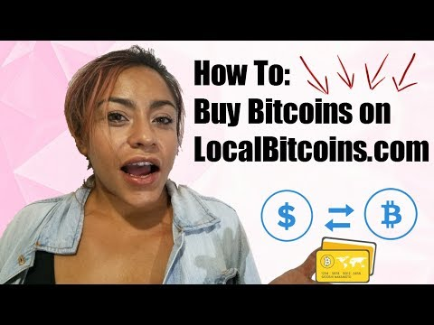 How To: Buy Bitcoins on LocalBitcoins.com – Local Bitcoin Tutorial (2018)