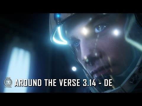Star Citizen: Around the Verse 3.14 - DE