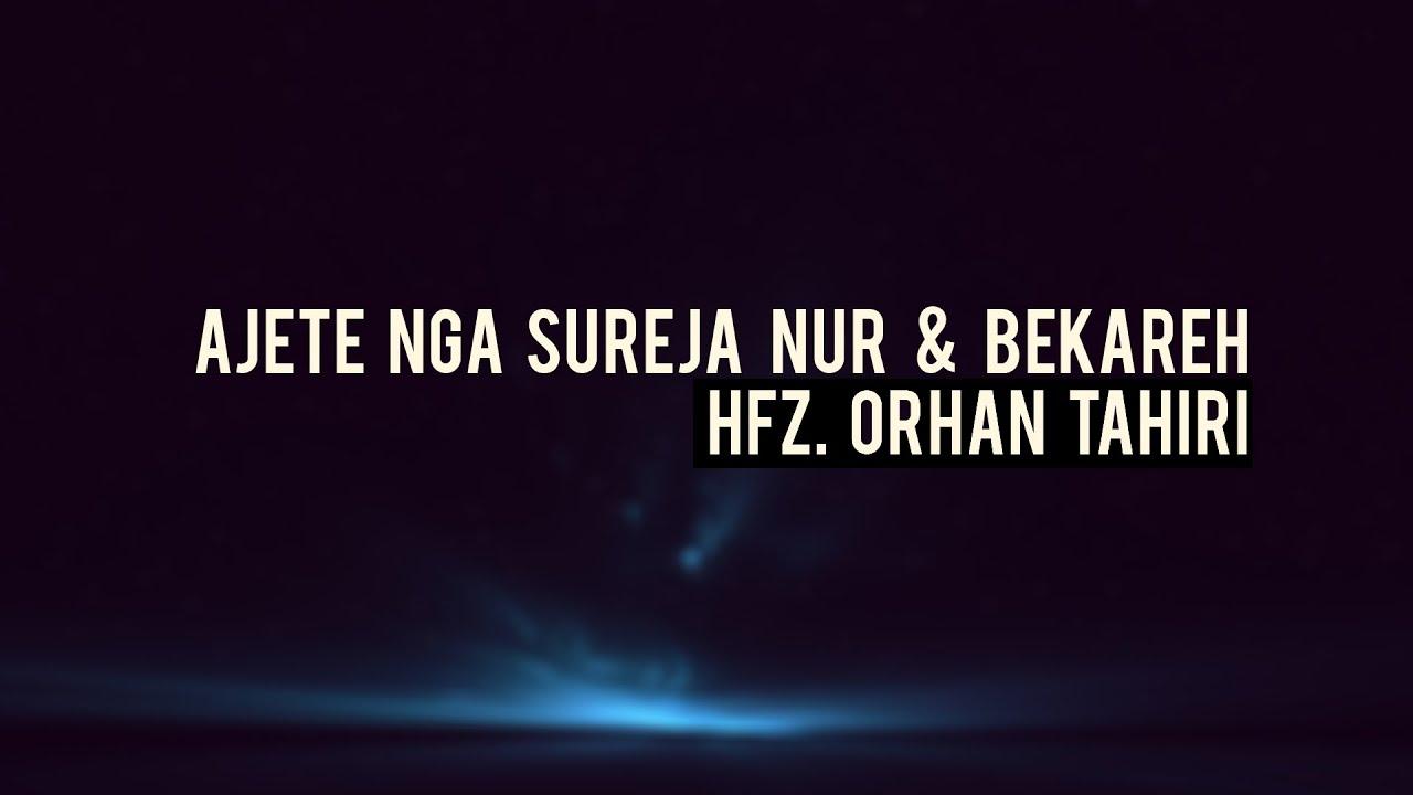 Hfz. Orhan Tahiri - Ajete nga sureja Nur & Bekareh #1