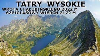 TATRY WYSOKIE - Wrota Chaubiskiego 2022 M  Szpiglasowy Wierch 2172 M 13082015