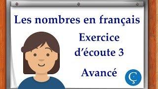 Les nombres en français: exercice d'écoute 3