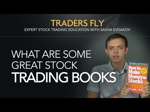 What Are Great Stock Trading Books To Learn From?