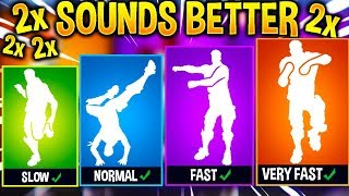 *NEW* LEAKED FORTNITE DANCES SOUND BETTER AT DIFFERENT SPEED..!