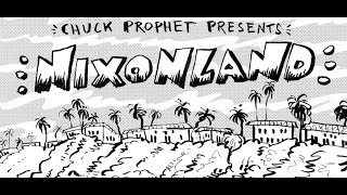 "Chuck Prophet - ""Nixonland"" (Official Video)"