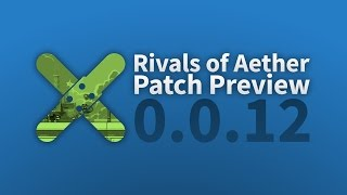Rivals of Aether: Patch Preview 0.0.12