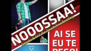 Michel Teló - Ai Se Eu Te Pego (Dendix & M.F. Re-Touch Fisa Bootleg Edit)