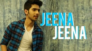 jeena jeena armaan malik version acoustically me series