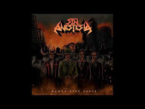 Sin Anestesia - Nunca seré parte (EP, 2020)
