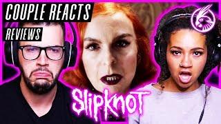 "COUPLE REACTS - Slipknot ""Unsainted"" - REACTION / REVIEW"