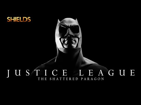 JUSTICE LEAGUE: The Shattered Paragon - Full DC Fan Film