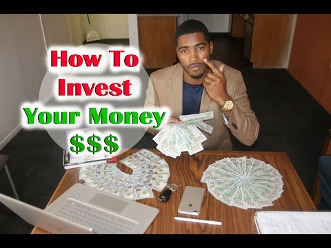 How To Invest Your Money For And Beginners