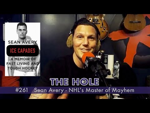 'The Hole' 261: Sean Avery - NHL's Master of Mayhem (Full Episode HD)