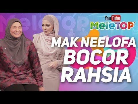 Mak Neelofa Bocor Rahsia