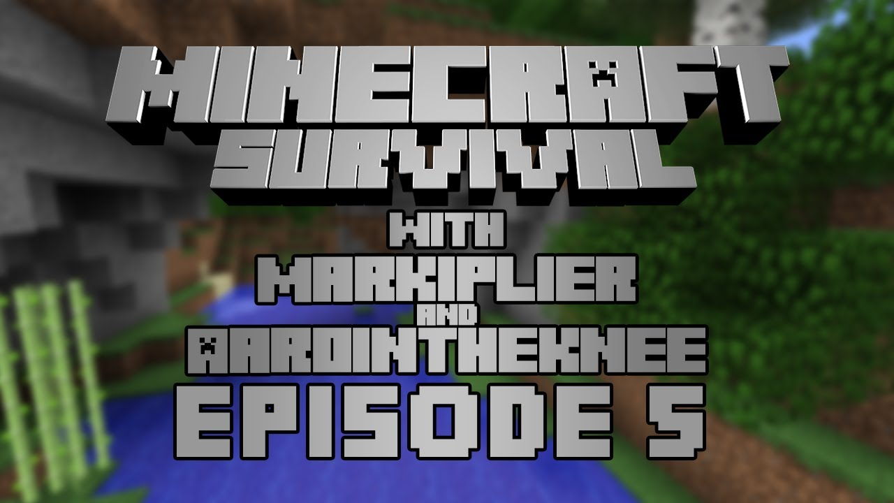 Minecraft - w/ Markiplier & Aarointheknee Part 5 - YouTube