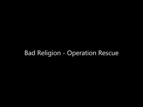 Bad Religion - Operation Rescue [Lyrics]