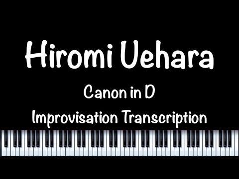 """Canon In D"" Jazz Piano Transcription〜Hiromi Uehara〜"
