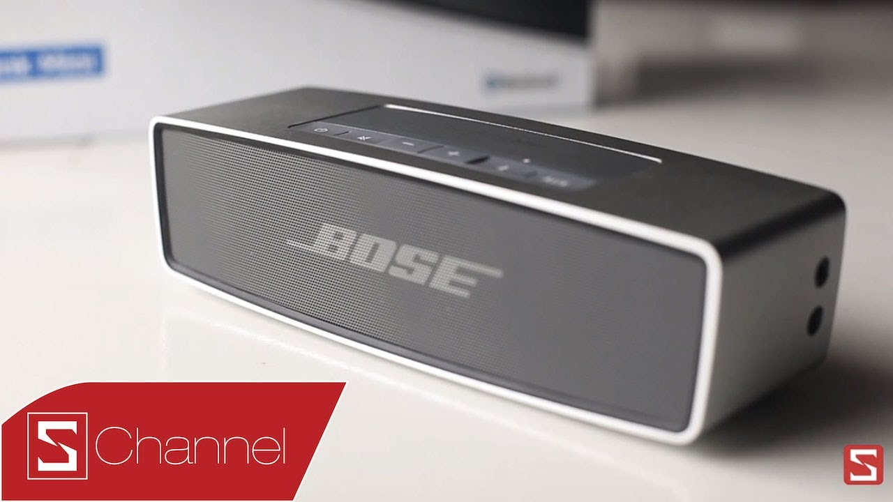 Schannel – Đánh giá chất âm loa Bose Sound Link mini : Nhỏ những chất – CellphoneS HD