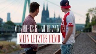 Mo-Torres & Darius Zander - Mein Letztes Hemd (prod. Sytros)
