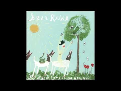 """Sean Rowe - """"To Leave Something Behind"""""""
