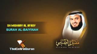 SURAH AL BAIYINAH - SH MISHARY AL AFASY