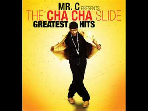 Mr. C The Slide Man - Cha-Cha Slide EXTENDED