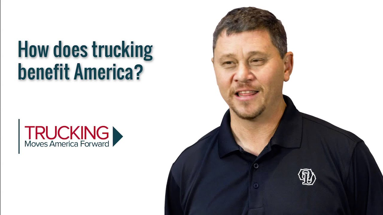 Trucking benefits America - Get on the road to success