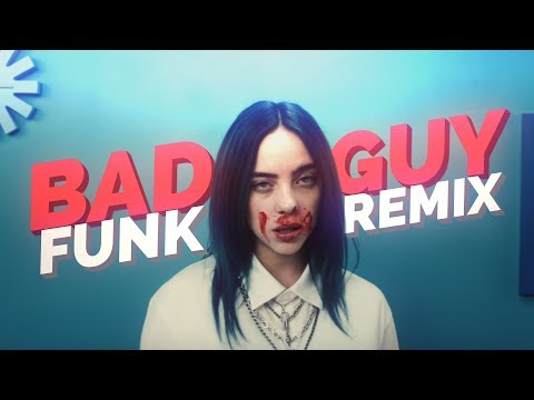 Billie Eilish - Bad Guy (SrSider FUNK REMIX)