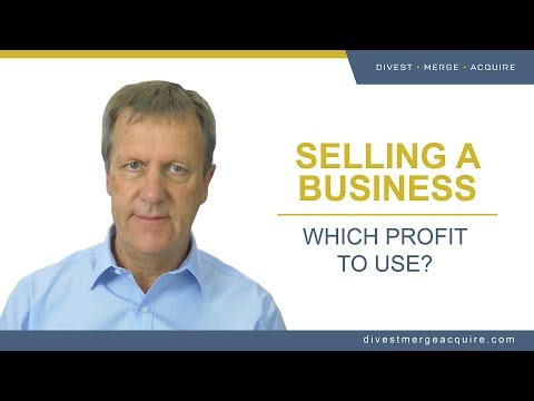 How to Sell a Business: Selecting the Right Profit Measure