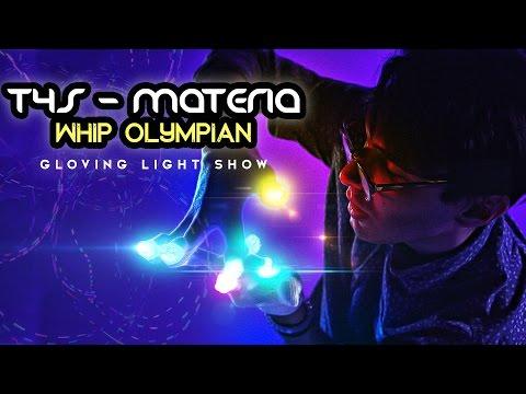 [T4S] Materia - Whip Olympian Gloving Light Show [EmazingLights.com]
