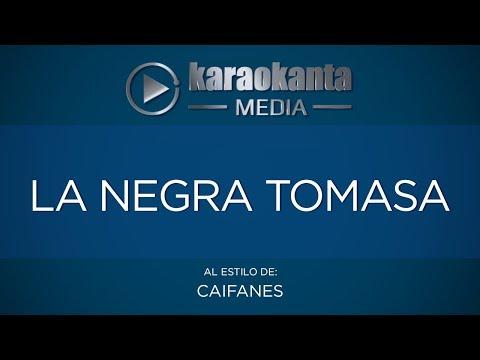 Karaokanta - Caifanes - La negra Tomasa