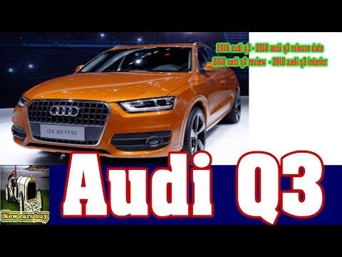 2018 audi q3 - 2018 audi q3 release date - 2018 audi q3 review - New cars buy.