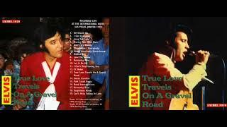 Elvis Presley True Love Travels On A Gravel Road