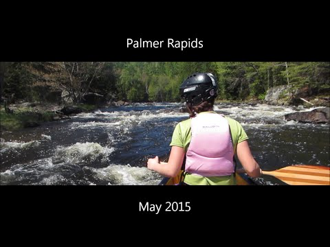 Palmer Rapids   May 2015