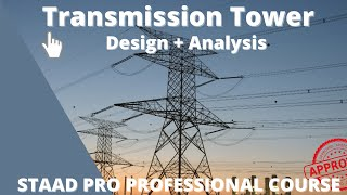 Staad Pro Steel Design Transmission Tower Complete Analysis Report