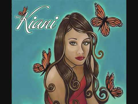 Kiani- Someone loves you honey
