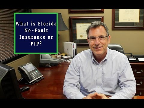 What is Florida No-Fault Insurance or PIP?